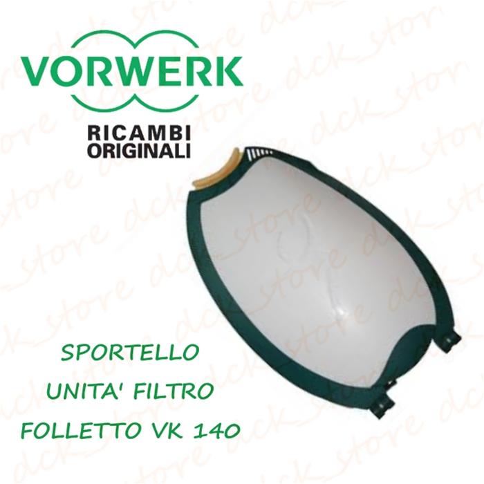 Sportello unita 39 filtro sacchetto vorwerk folletto vk 140 - Filtro folletto vk 140 ...